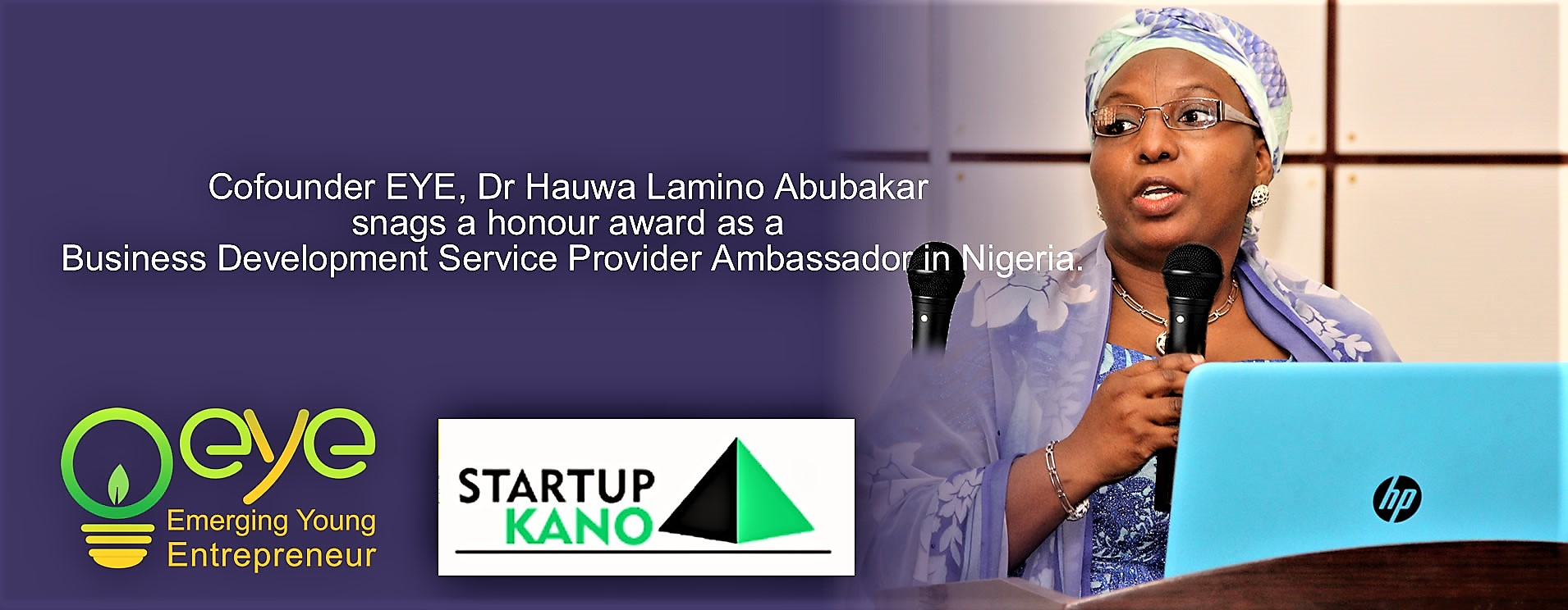 EYE partner Startup Kano hosting the 2nd Edition of the Women Founders Conference, 15th December, 2017.